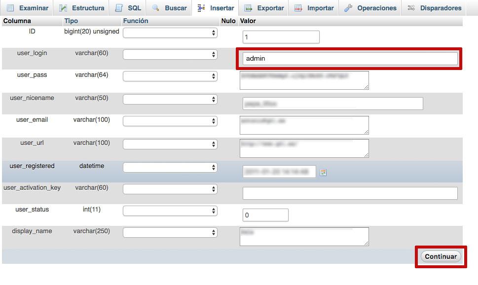 En phpMyAdmin modifica el campo user_login y pulsa continuar